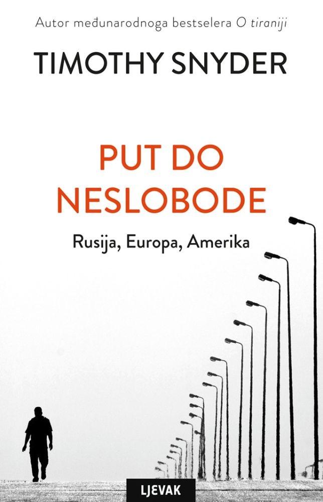 Put do neslobode - Rusija, Europa, Amerika