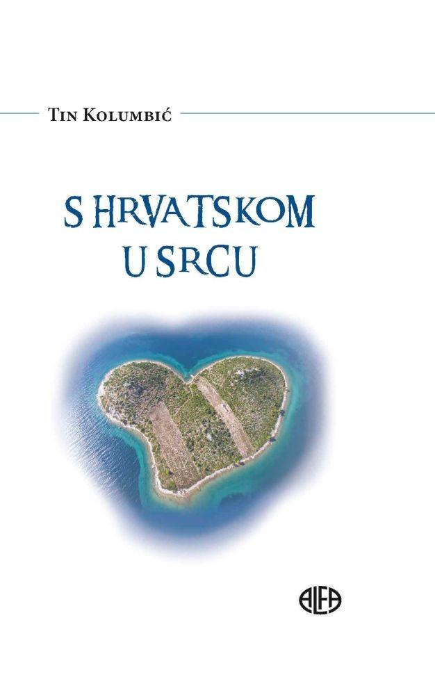 S Hrvatskom u srcu
