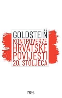 Kontroverze hrvatske povijesti 20. stoljeća