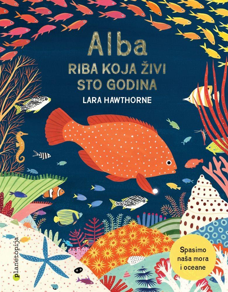ALBA-riba koja živi sto godina