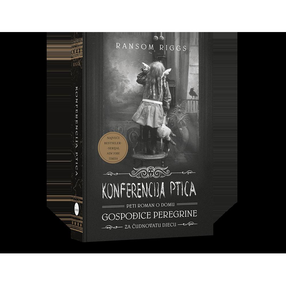 Konferencija ptica - Peti roman o domu za čudnovatu djecu gospođice Peregrine