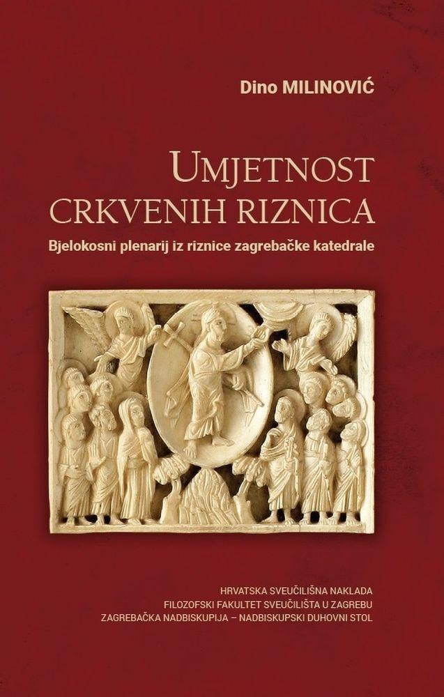 Umjetnost crkvenih riznica: Bjelokosni plenarij iz riznice zagrebačke katedrale
