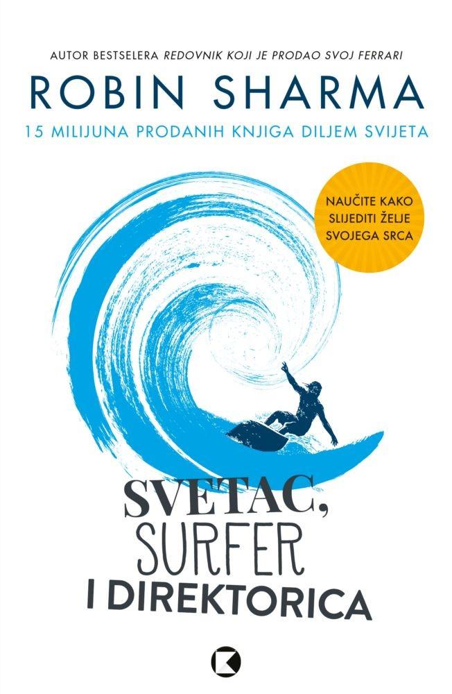 Svetac, surfer i direktorica