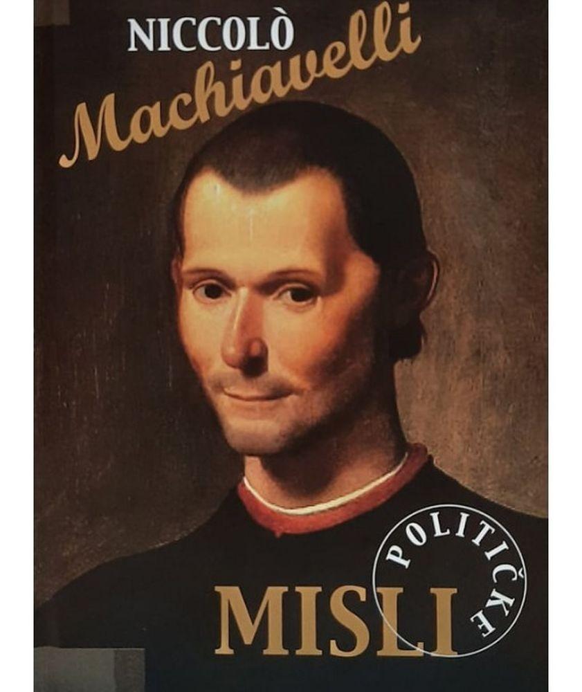 Niccolo Machiavelli - Političke misli