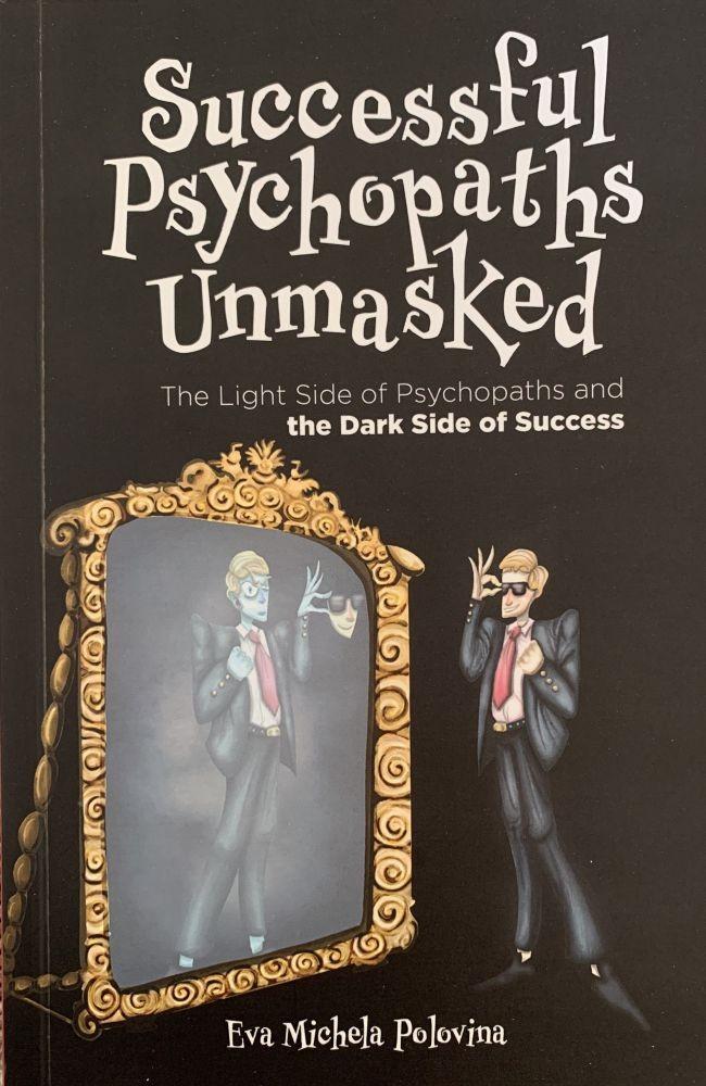 Successful psychopaths unmasked