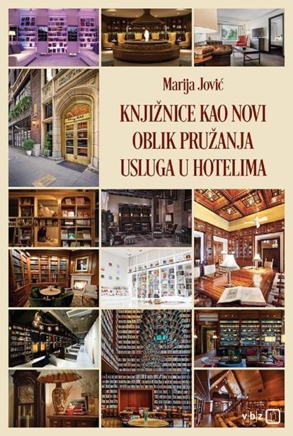 Knjižnice kao novi oblik pružanja usluga u hotelima