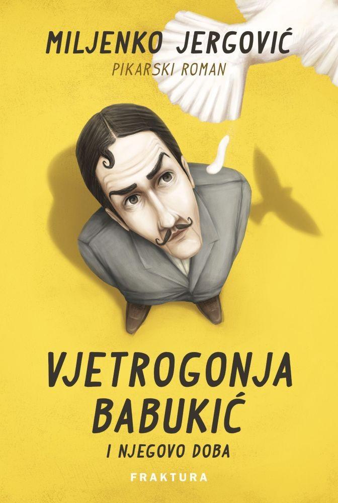 Vjetrogonja Babukić i njegovo doba