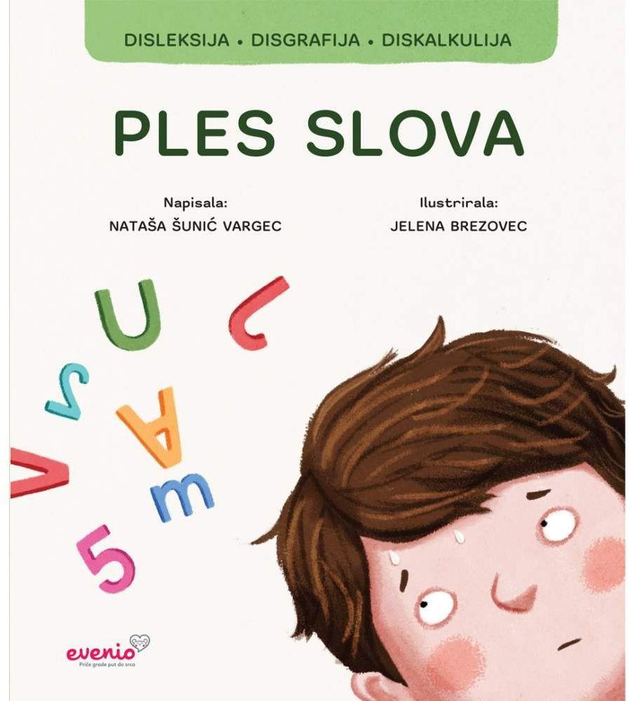 PLES SLOVA - Slikovnica o disleksiji, disgrafiji i diskalkuliji