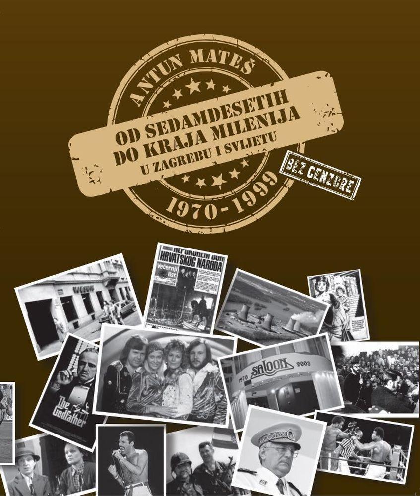 Od sedamdesetih do kraja milenija, u Zagrebu i svijetu (1970 - 1999)